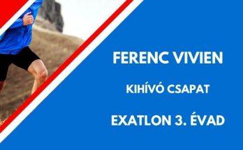 FERENC VIVIEN EXATLON, KIHÍVÓ