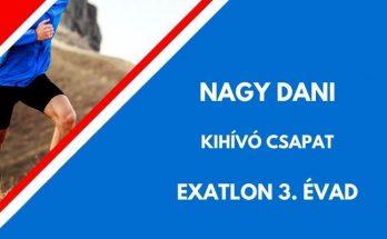 Nagy Dani, Exatlon, kihívó
