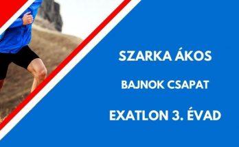 SZARKA ÁKOS EXATLON