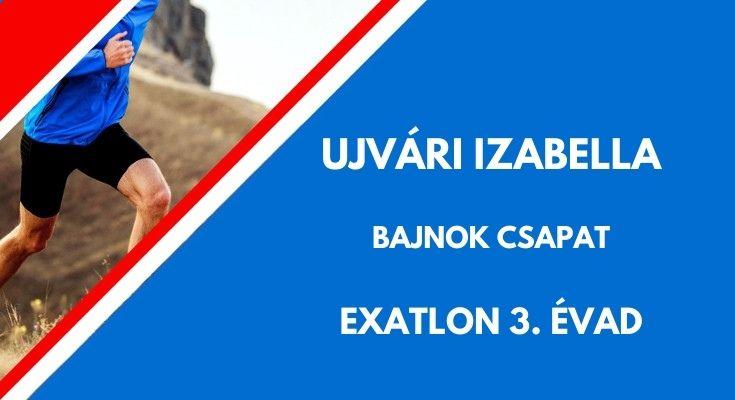 Ujvári Izabella exatlon, bajnok