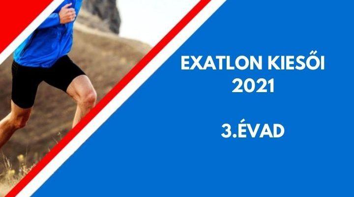 EXATLON KIESŐ, 2021, 3. ÉVAD