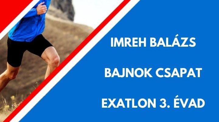 IMREH BALÁZS EXATLON BAJNOK
