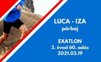 Luca Iza párbaj exatlon 3. évad 60. adás
