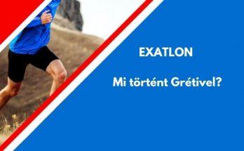 mi történt Grétivel, Exatlon
