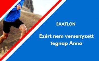 ezért nem versenyzett tegnap Kőnig Anna az Exatlonban