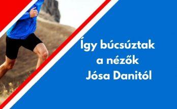 így búcsúztak a nézők Jósa Danitól