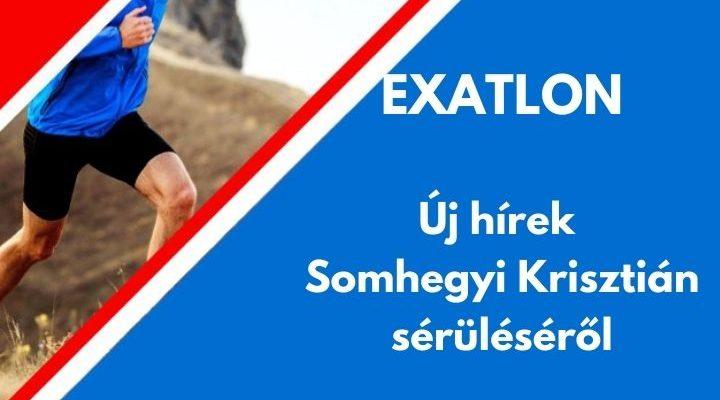 Exatlon új hírek Somhegyi Krisztián sérüléséről