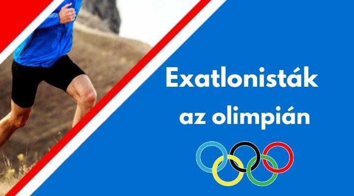 exatlonisták az olimpián