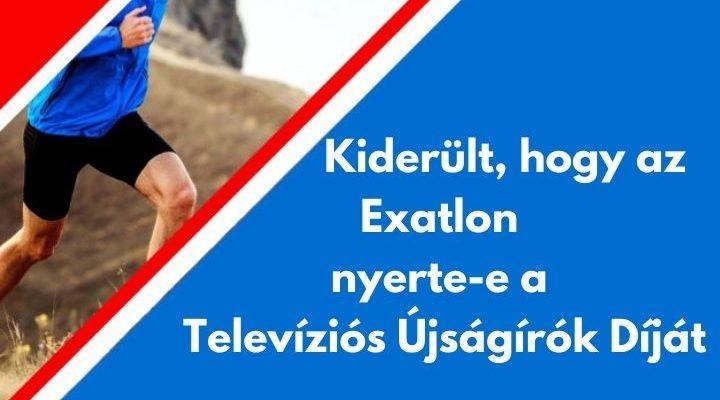 Kiderült, hogy az Exatlon nyerte-e a Televíziós Újságírók Díját