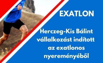 Herczeg-Kis Bálint exatlon nyeremény