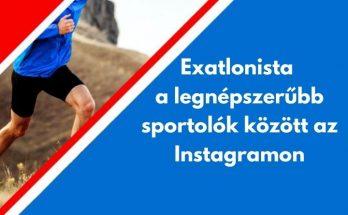 exatlonista legnépszerűbb sportoló instagramon